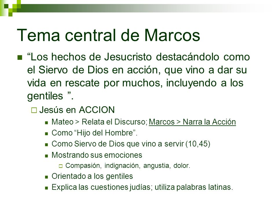 Tema central de Marcos