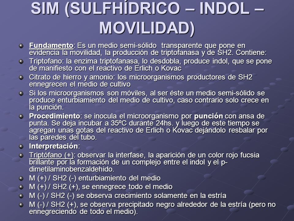 SIM (SULFHÍDRICO – INDOL – MOVILIDAD)