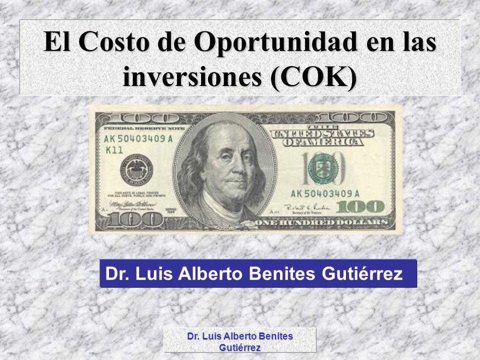 El Costo de Oportunidad en las inversiones (COK)