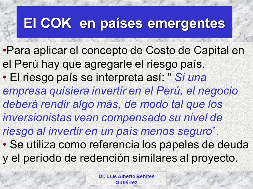 El COK en países emergentes Dr. Luis Alberto Benites Gutiérrez