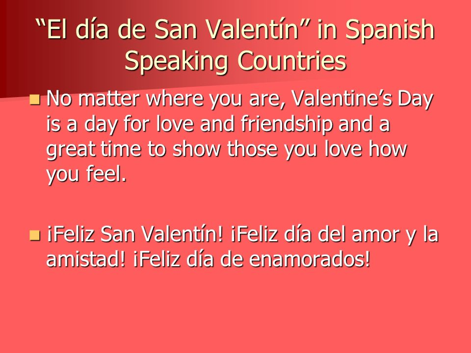El día de San Valentín in Spanish Speaking Countries