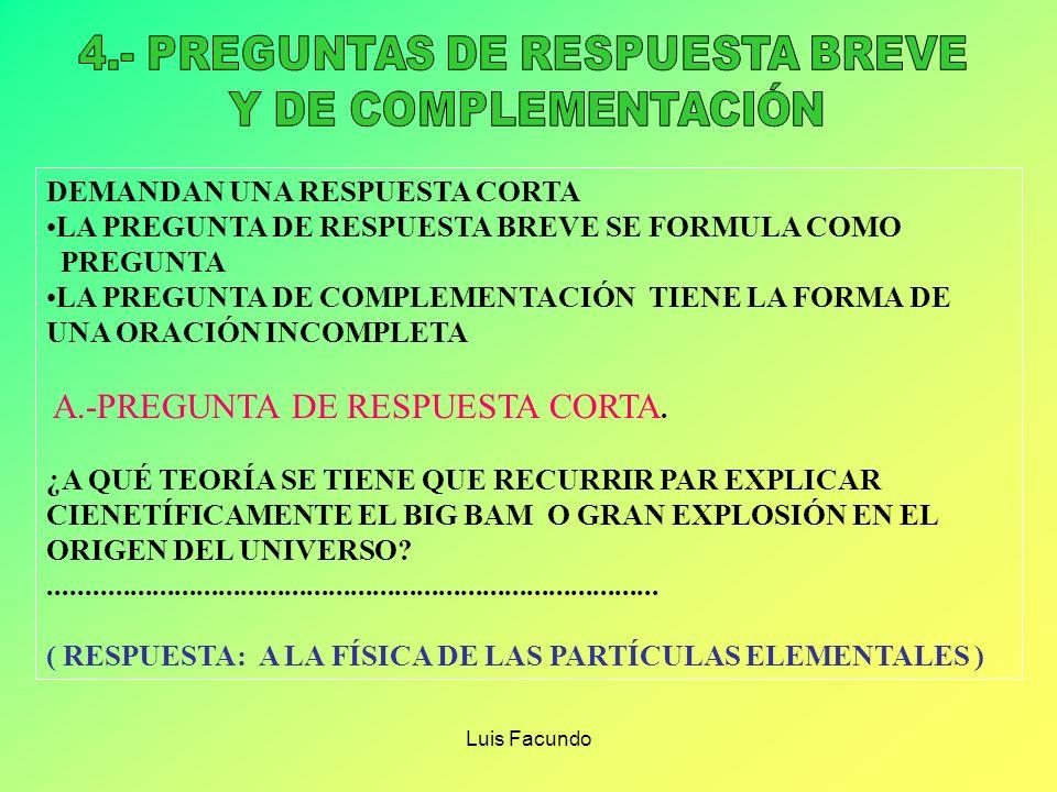 4.- PREGUNTAS DE RESPUESTA BREVE