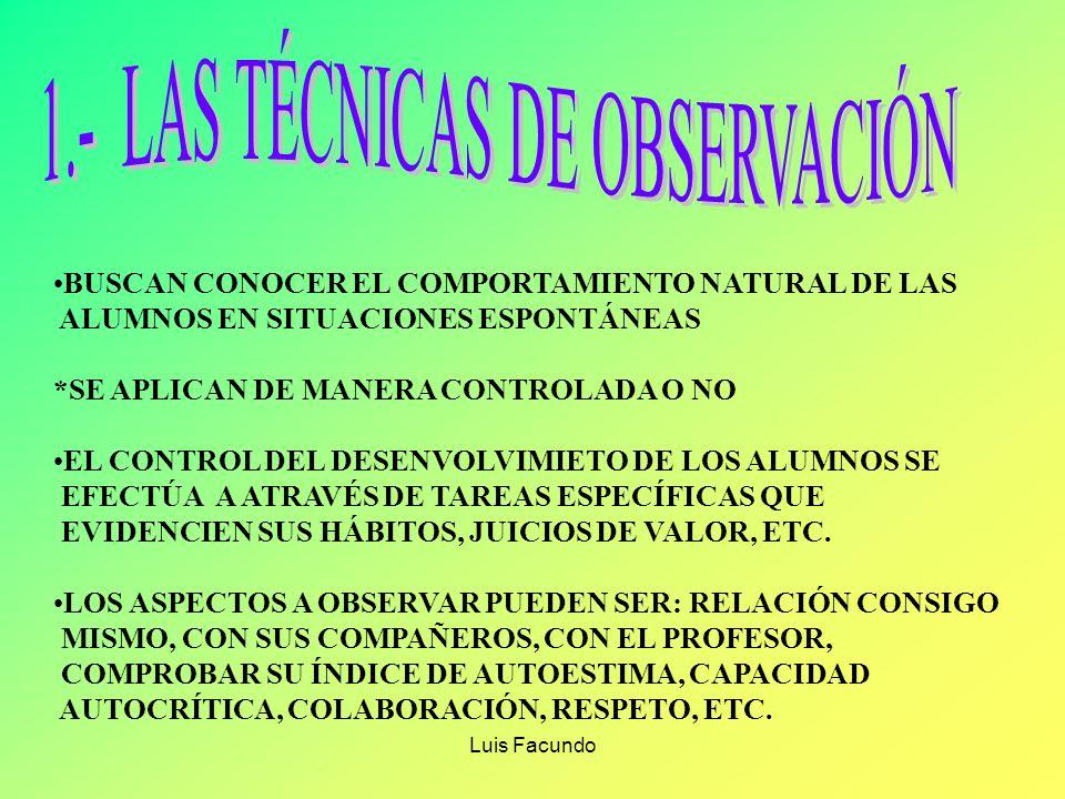 1.- LAS TÉCNICAS DE OBSERVACIÓN