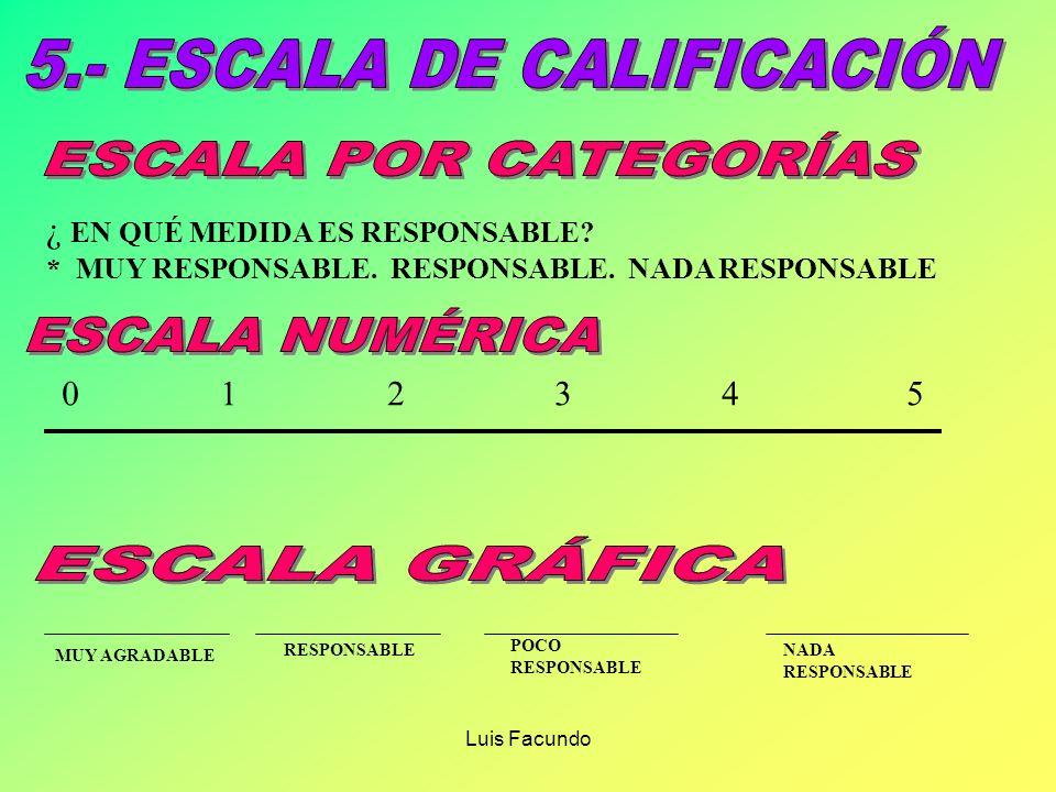 5.- ESCALA DE CALIFICACIÓN