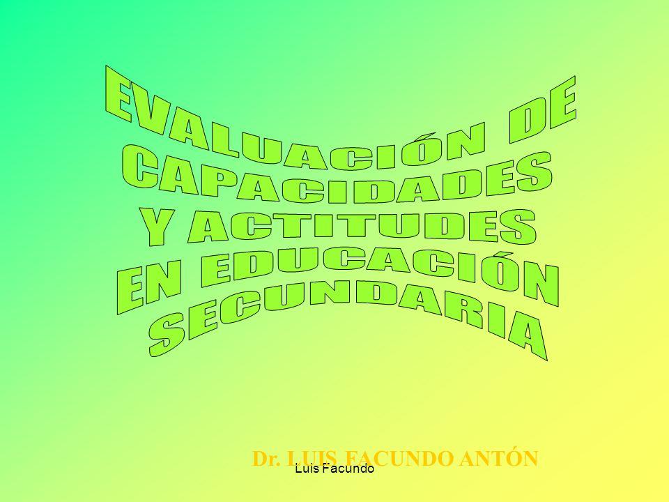 EVALUACIÓN DE CAPACIDADES Y ACTITUDES EN EDUCACIÓN SECUNDARIA