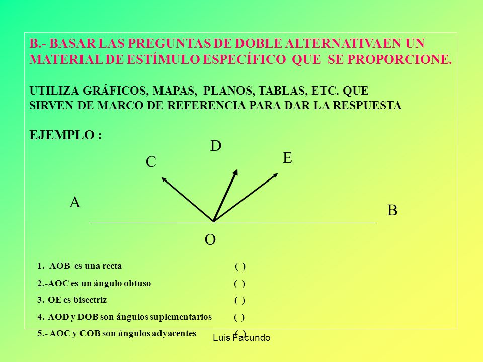 D E C A B O B.- BASAR LAS PREGUNTAS DE DOBLE ALTERNATIVA EN UN