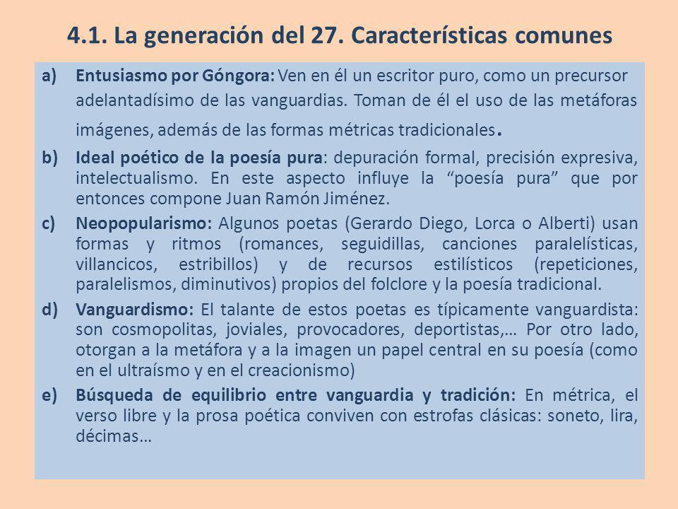 4.1. La generación del 27. Características comunes
