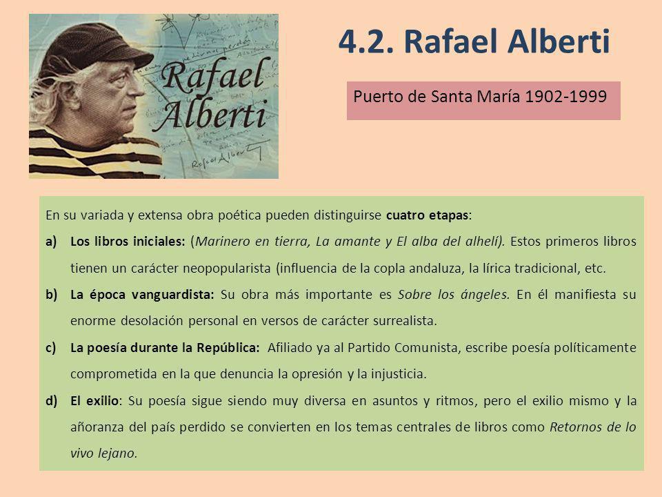 4.2. Rafael Alberti Puerto de Santa María 1902-1999