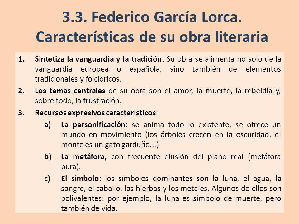 3.3. Federico García Lorca. Características de su obra literaria