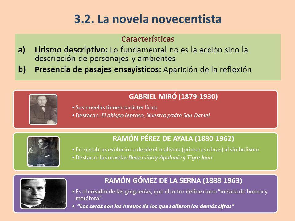 3.2. La novela novecentista