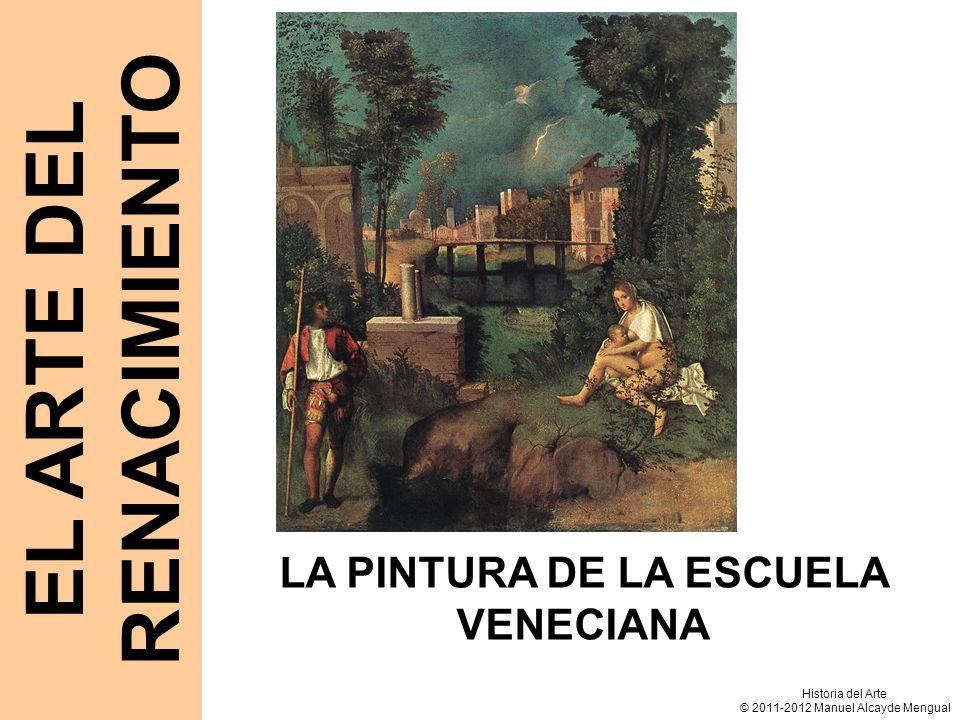 EL ARTE DEL RENACIMIENTO LA PINTURA DE LA ESCUELA VENECIANA