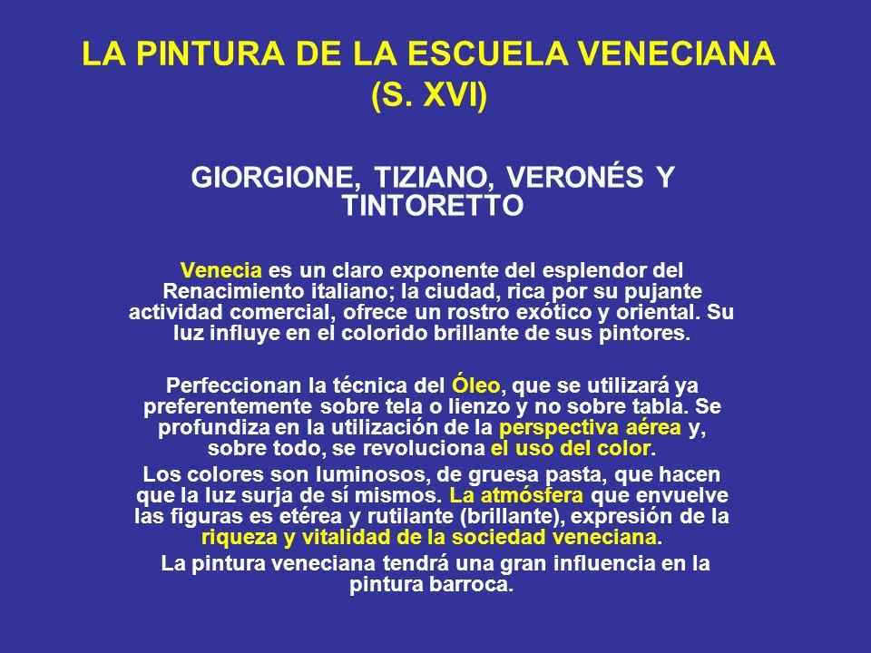 LA PINTURA DE LA ESCUELA VENECIANA (S. XVI)