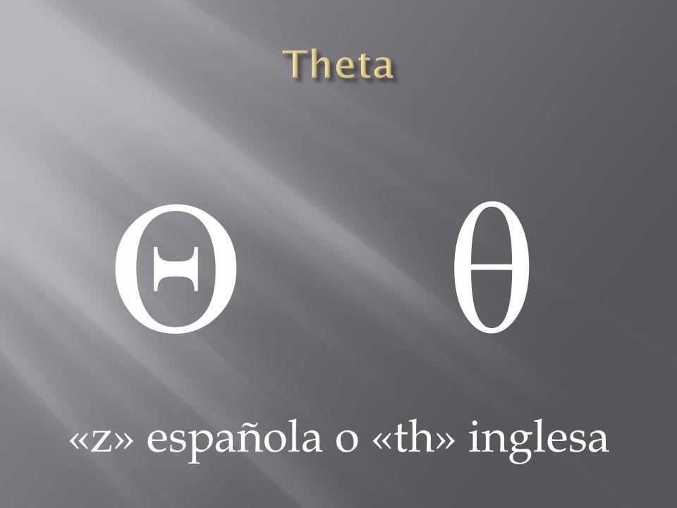 «z» española o «th» inglesa