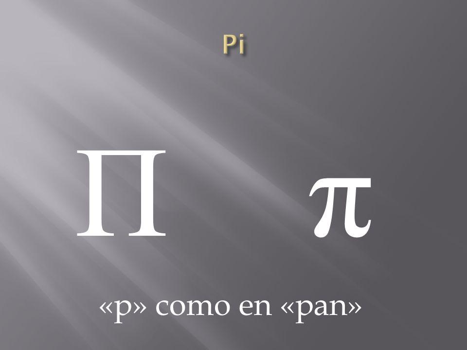 Pi Π π «p» como en «pan»
