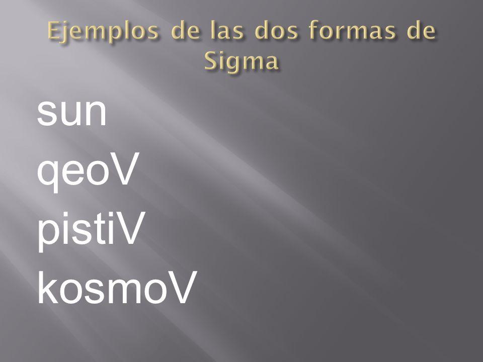 Ejemplos de las dos formas de Sigma