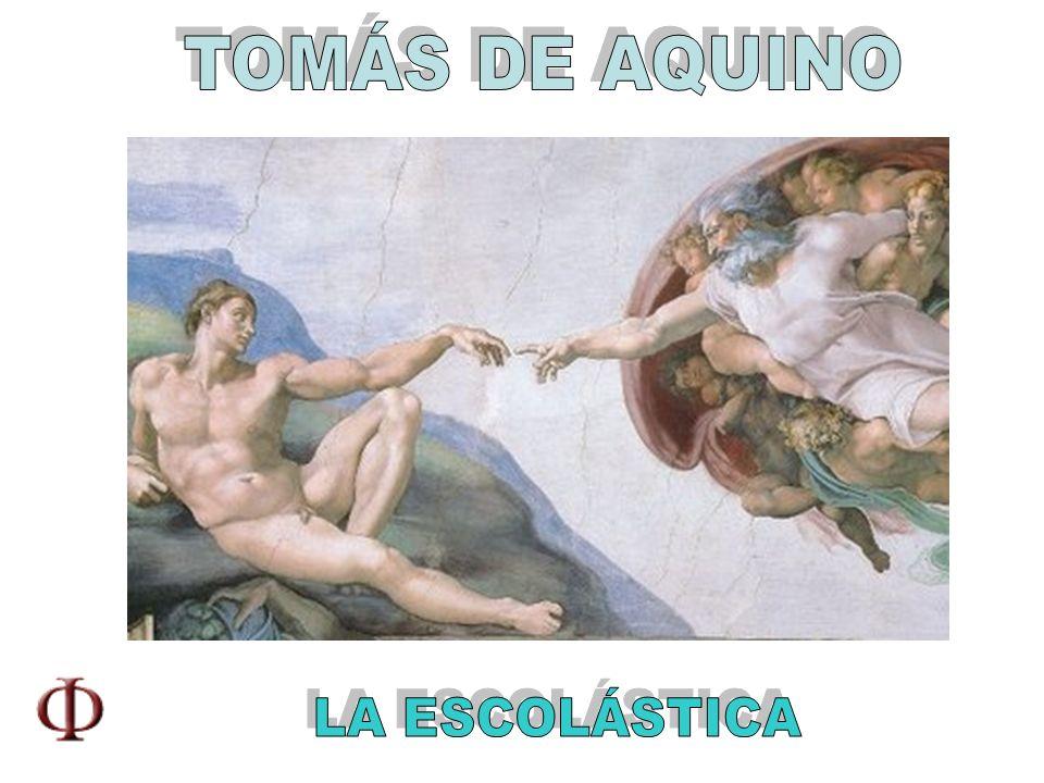 TOMÁS DE AQUINO LA ESCOLÁSTICA