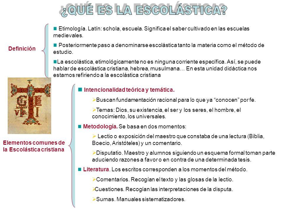 ¿QUÉ ES LA ESCOLÁSTICA Intencionalidad teórica y temática.