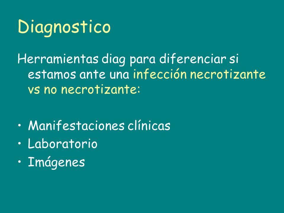 DiagnosticoHerramientas diag para diferenciar si estamos ante una infección necrotizante vs no necrotizante: