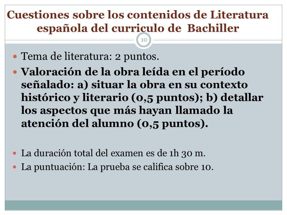 Cuestiones sobre los contenidos de Literatura española del curriculo de Bachiller