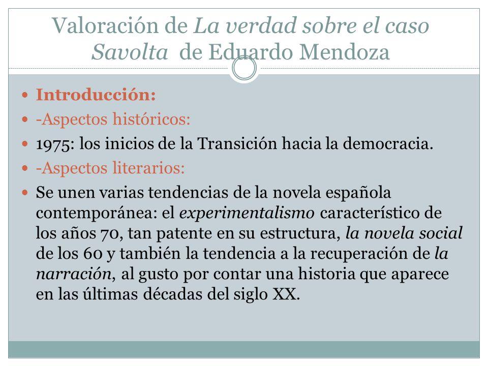Valoración de La verdad sobre el caso Savolta de Eduardo Mendoza