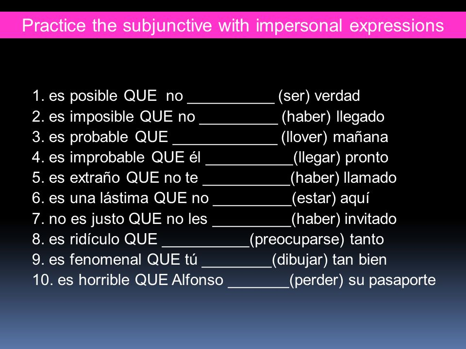 Practice the subjunctive with impersonal expressions