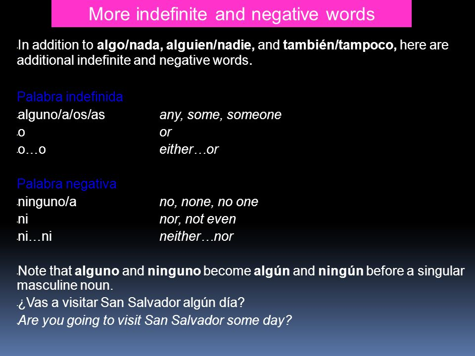 More indefinite and negative words