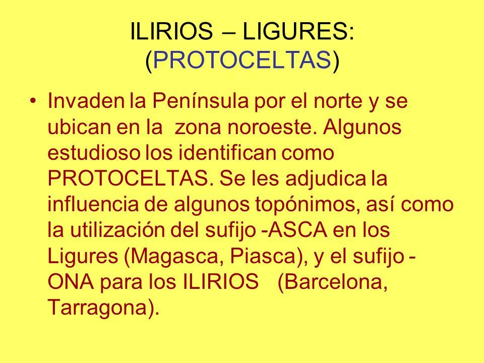 ILIRIOS – LIGURES: (PROTOCELTAS)