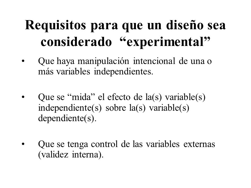 Requisitos para que un diseño sea considerado experimental