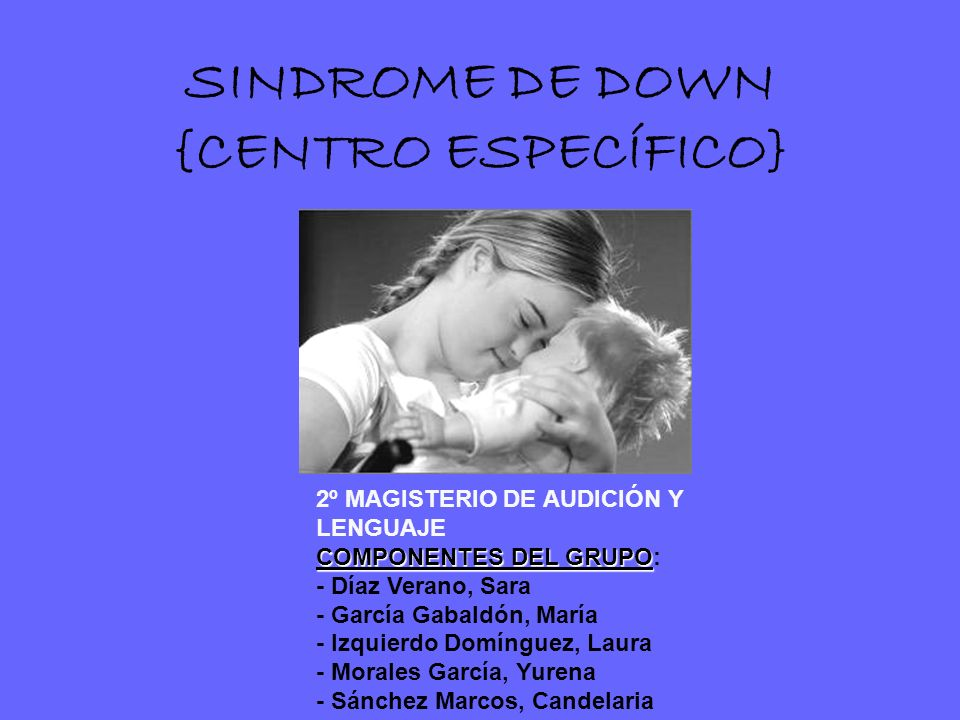 SINDROME DE DOWN {CENTRO ESPECÍFICO}