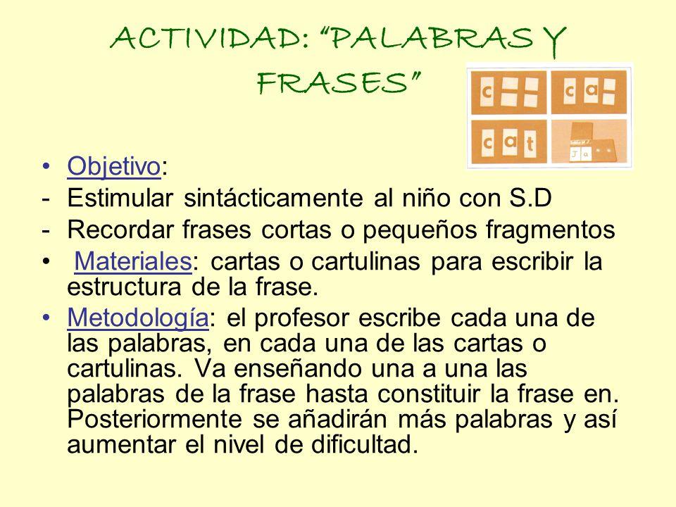 ACTIVIDAD: PALABRAS Y FRASES