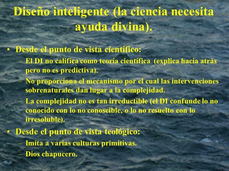 Diseño inteligente (la ciencia necesita ayuda divina).