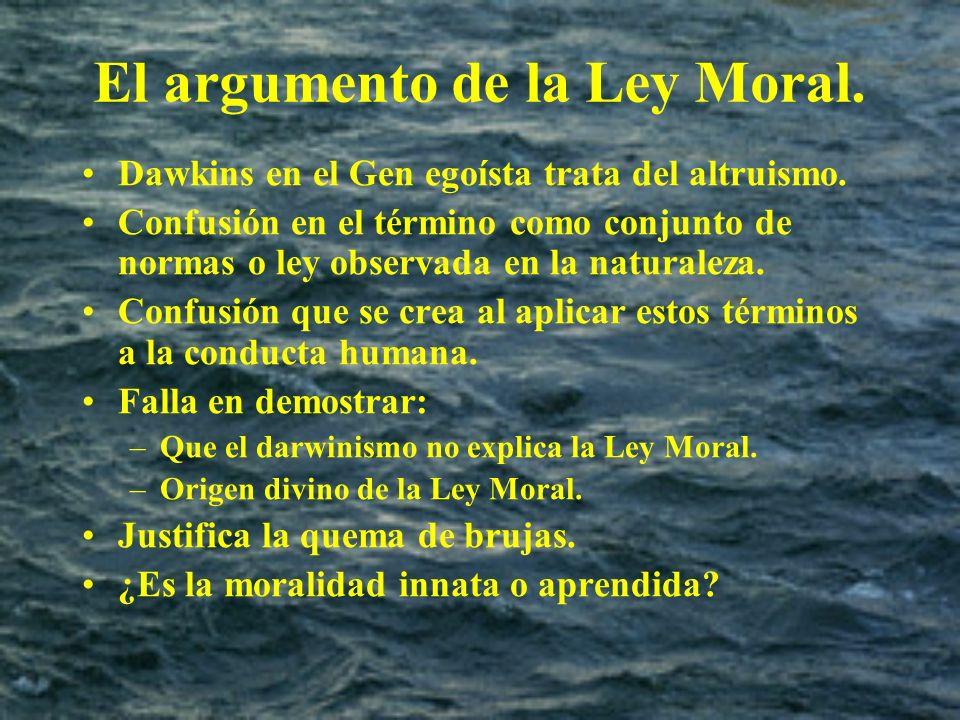 El argumento de la Ley Moral.