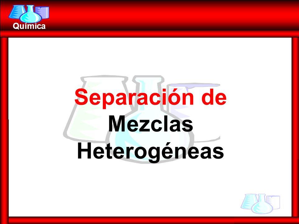 Separación de Mezclas Heterogéneas