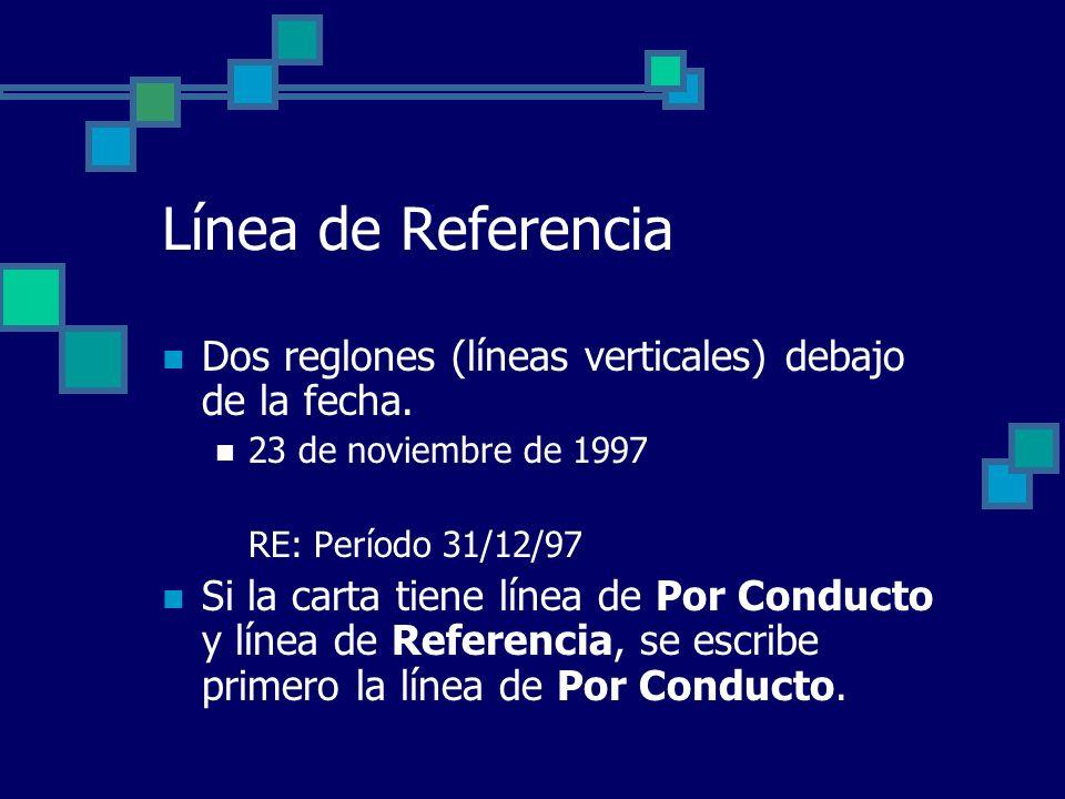 Línea de Referencia Dos reglones (líneas verticales) debajo de la fecha. 23 de noviembre de 1997. RE: Período 31/12/97.