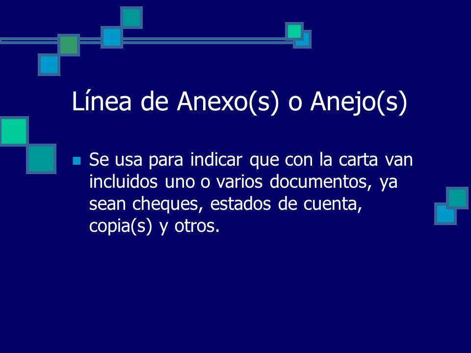 Línea de Anexo(s) o Anejo(s)