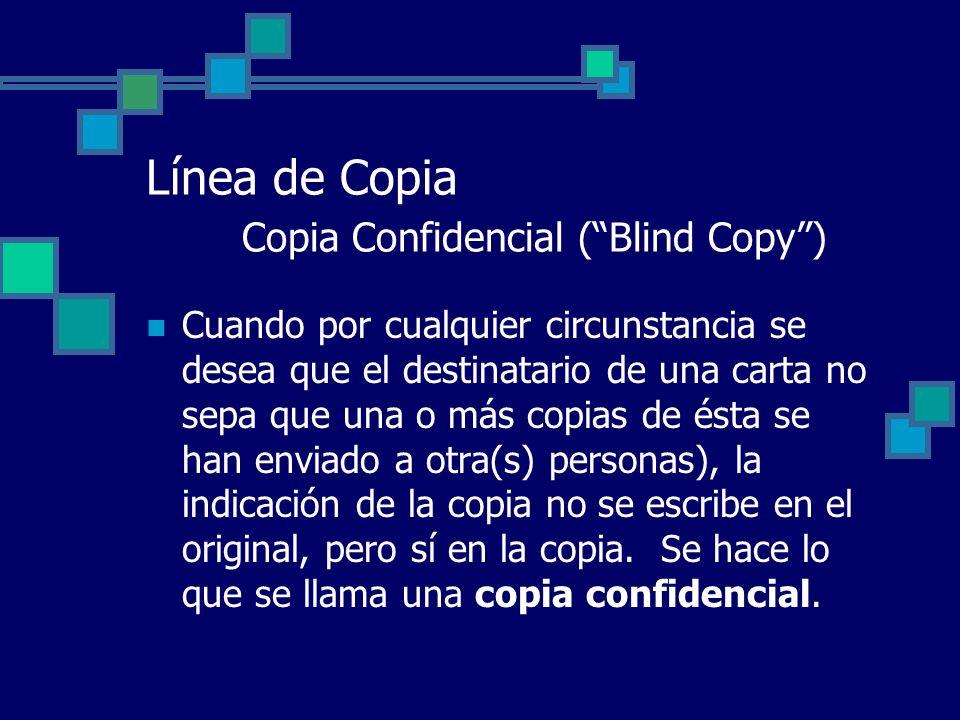 Línea de Copia Copia Confidencial ( Blind Copy )