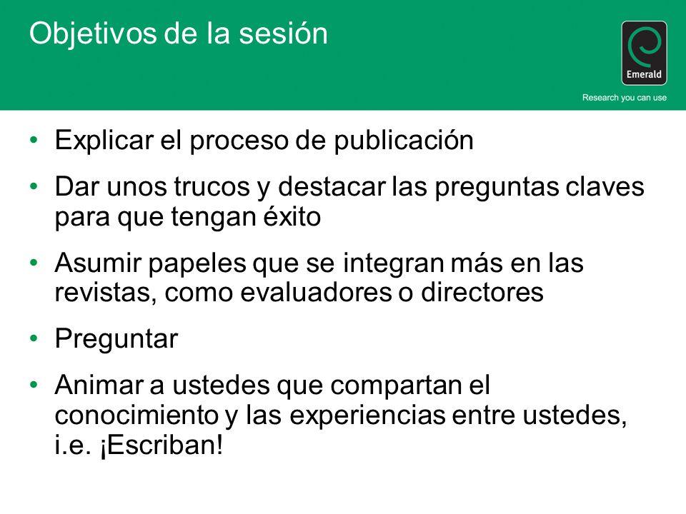 Objetivos de la sesión Explicar el proceso de publicación