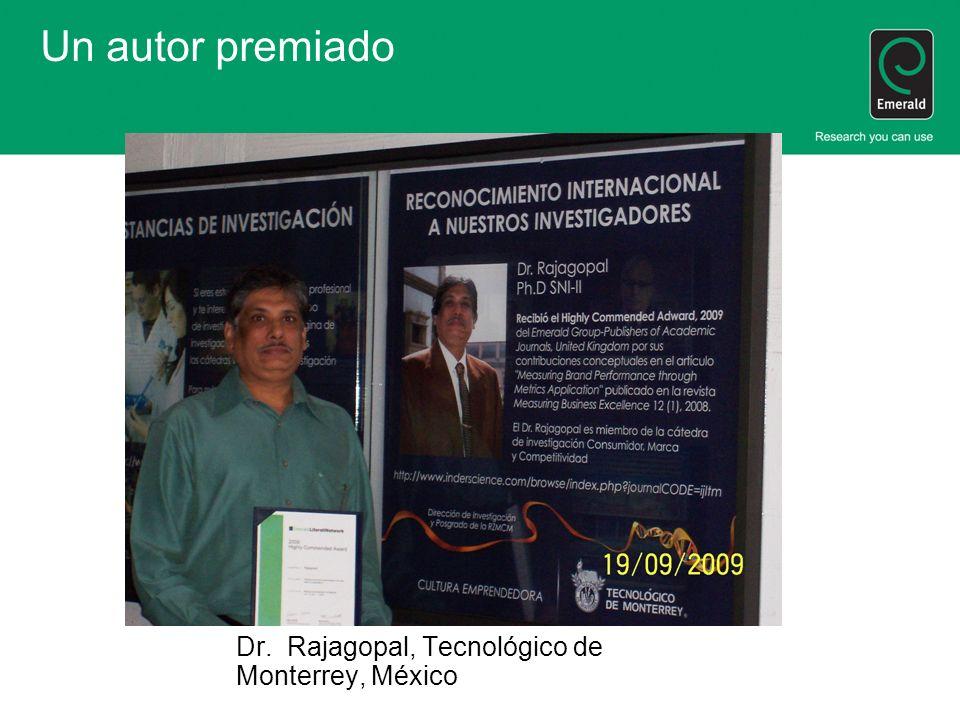 Un autor premiado Dr. Rajagopal, Tecnológico de Monterrey, México