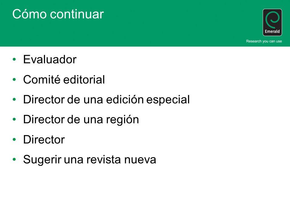 Cómo continuar Evaluador Comité editorial
