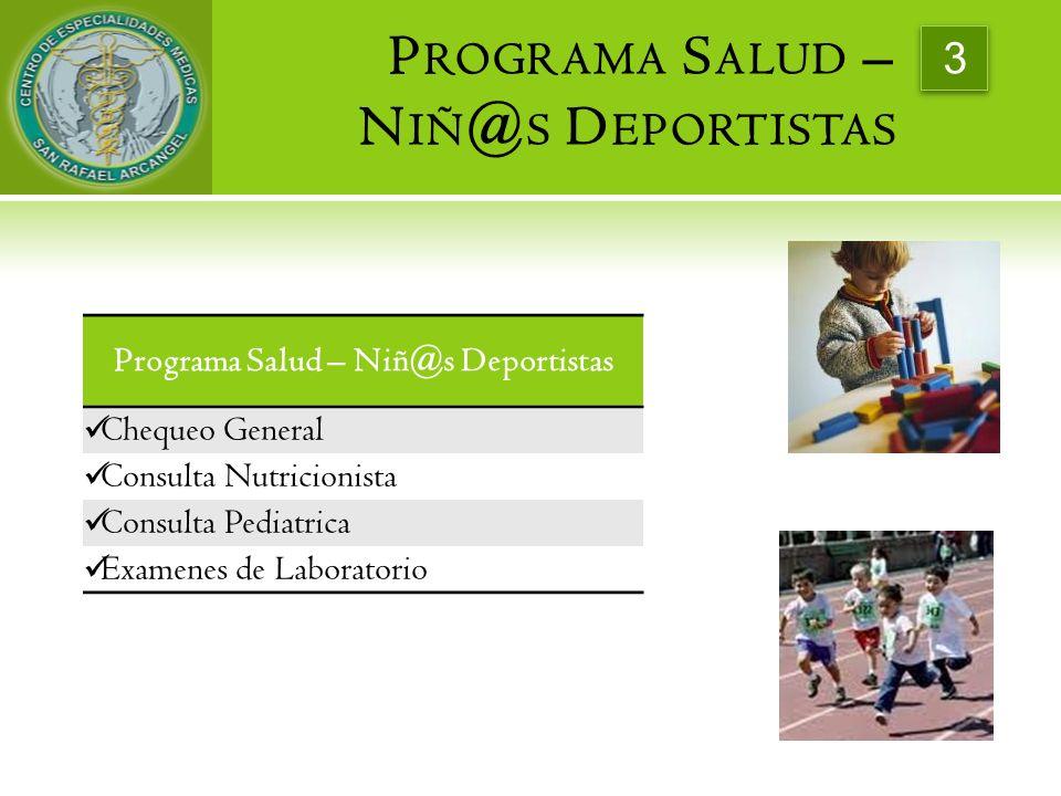 Programa Salud – Niñ@s Deportistas