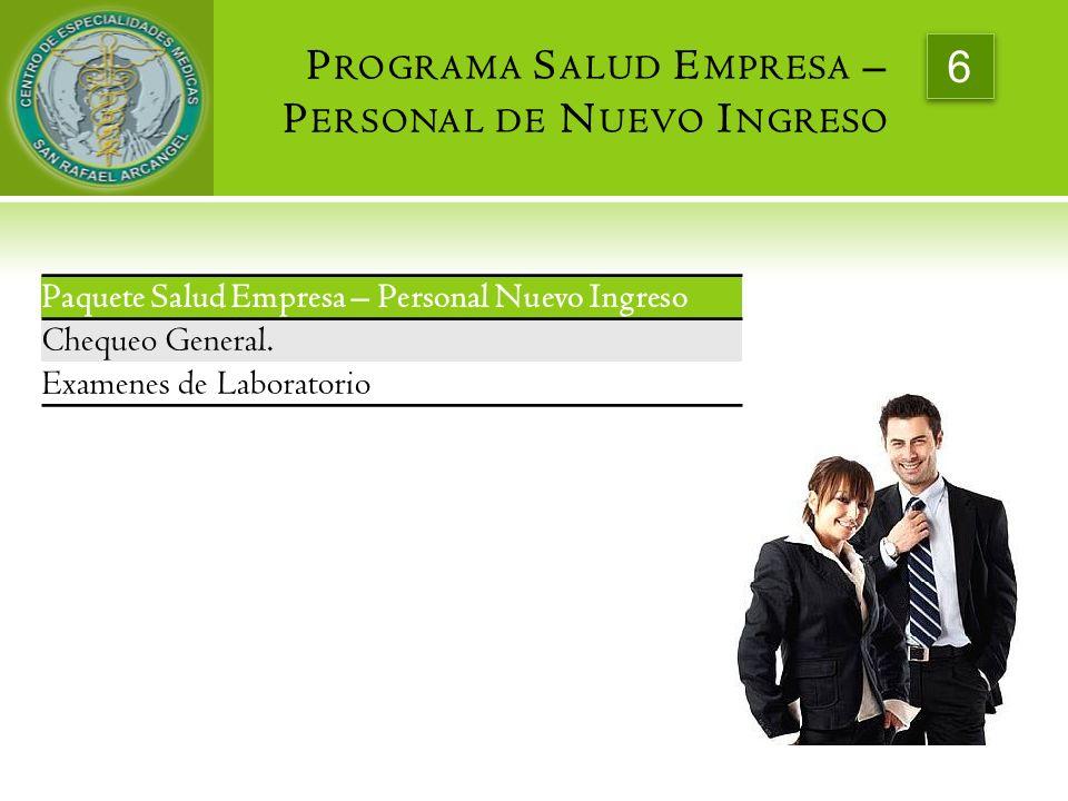 Programa Salud Empresa – Personal de Nuevo Ingreso