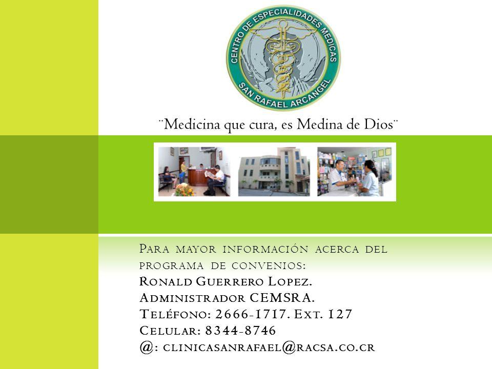 ¨Medicina que cura, es Medina de Dios¨