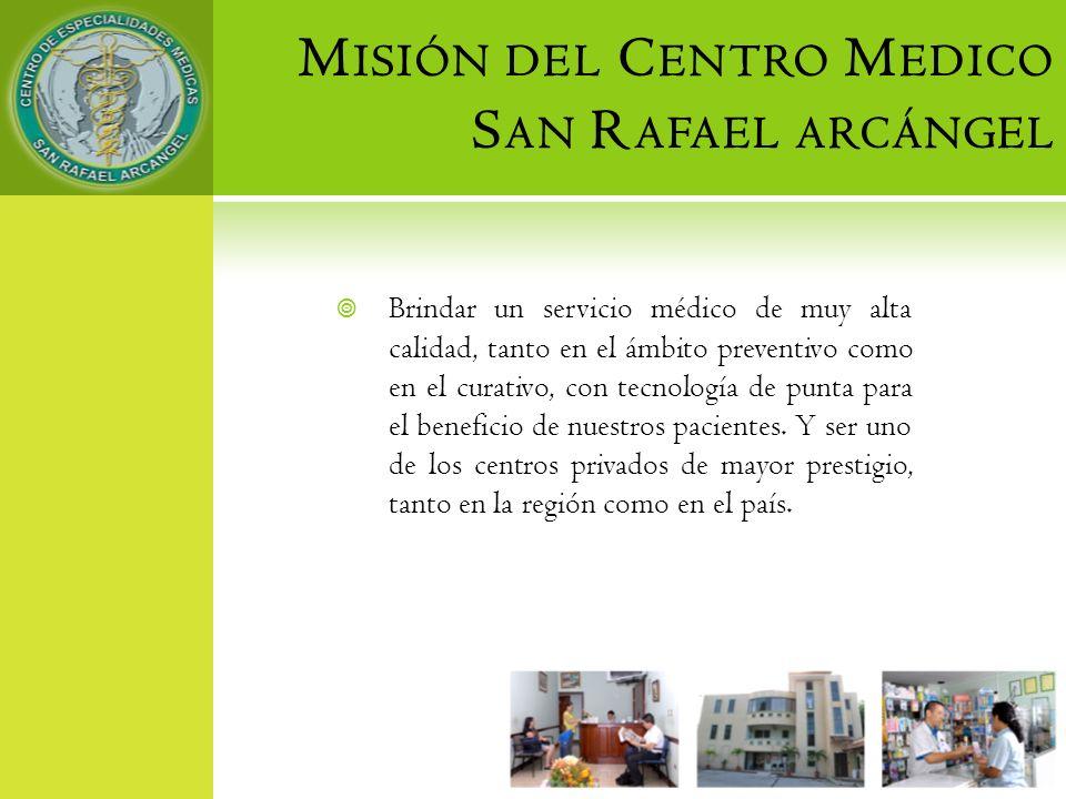 Misión del Centro Medico San Rafael arcángel