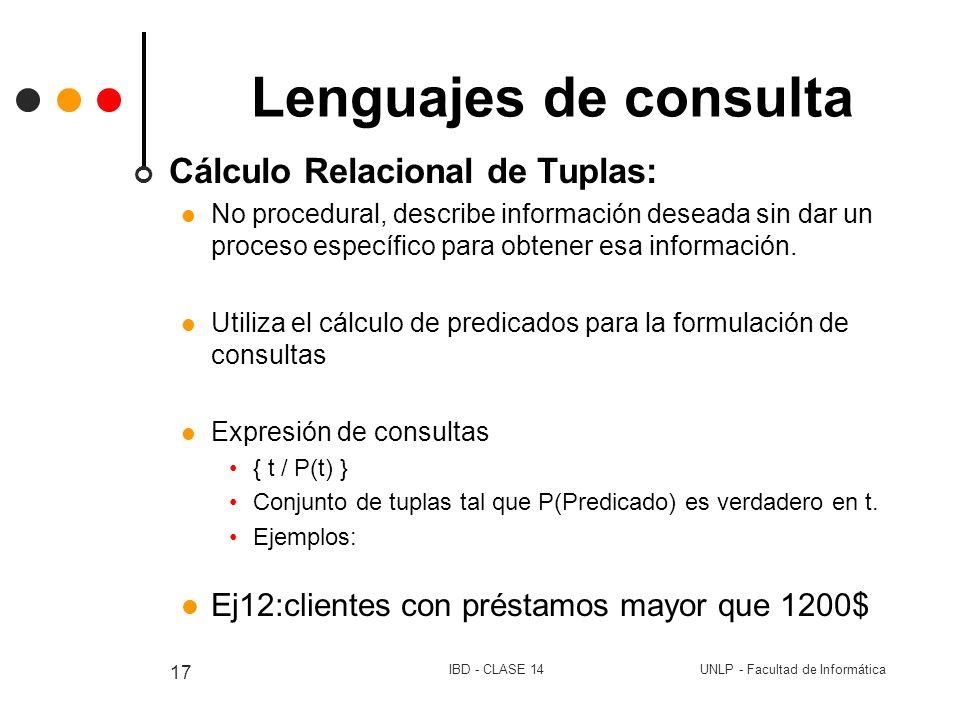 Lenguajes de consulta Cálculo Relacional de Tuplas: