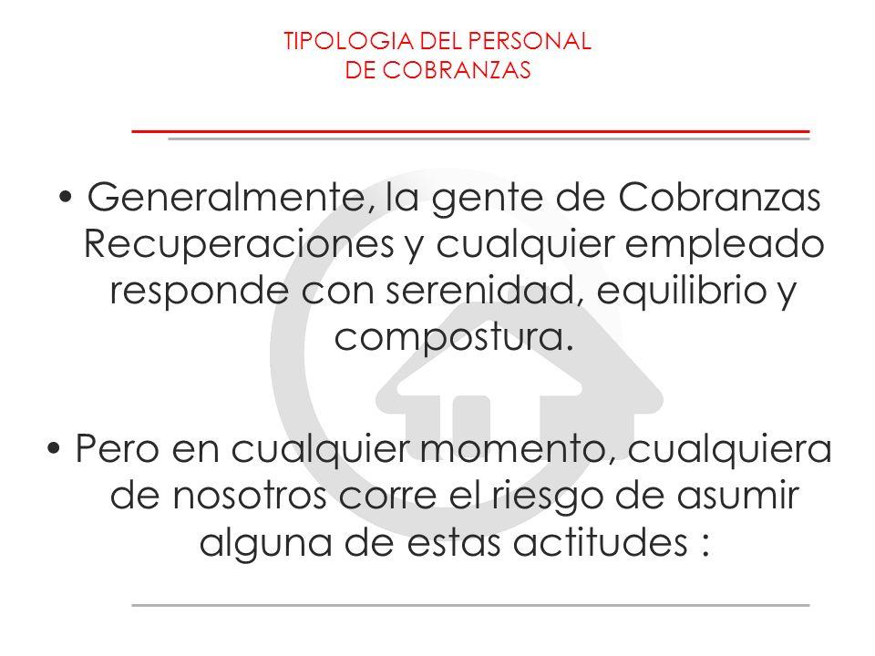 TIPOLOGIA DEL PERSONAL DE COBRANZAS