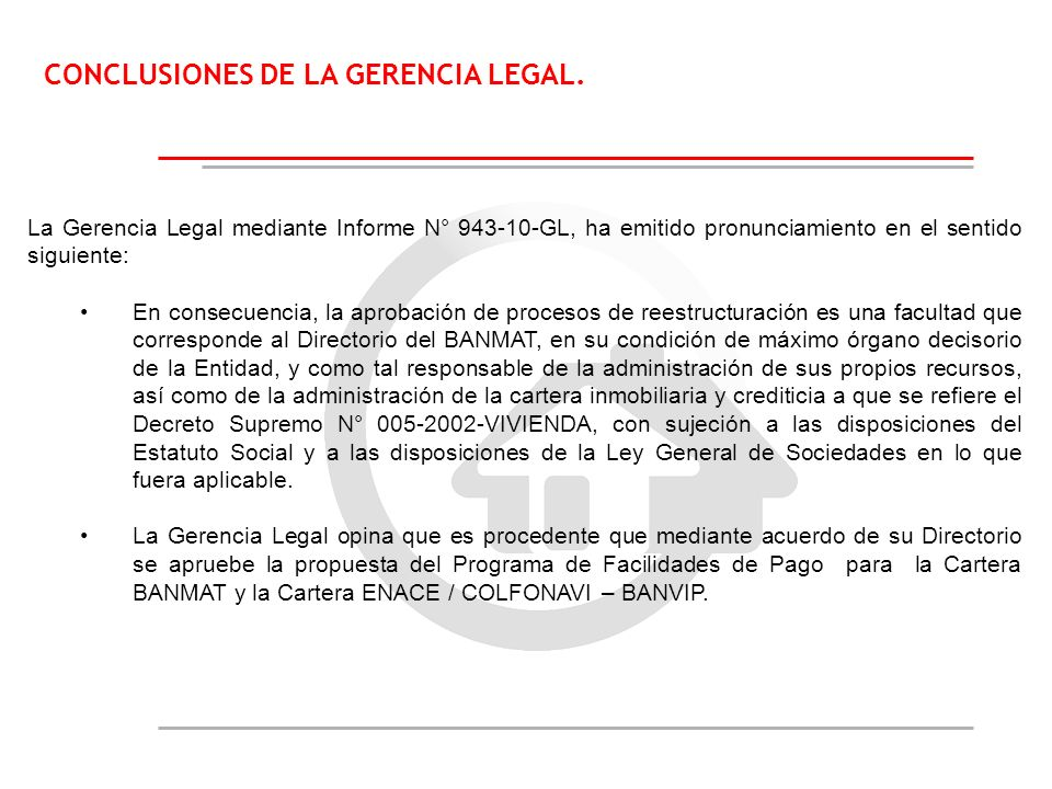 CONCLUSIONES DE LA GERENCIA LEGAL.