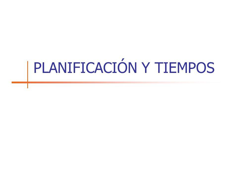 PLANIFICACIÓN Y TIEMPOS