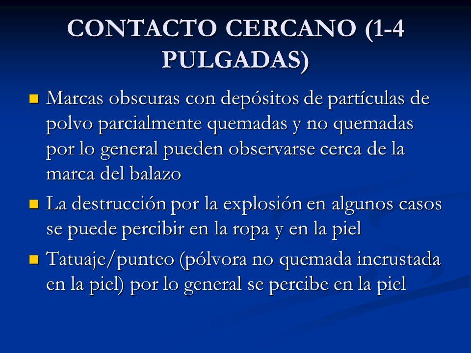 CONTACTO CERCANO (1-4 PULGADAS)