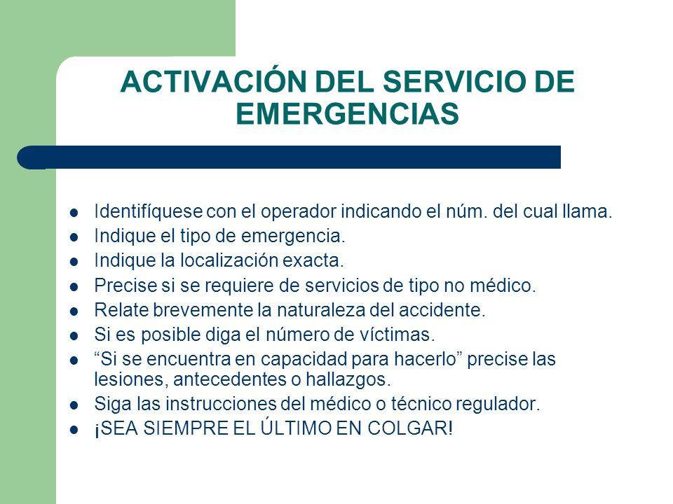 ACTIVACIÓN DEL SERVICIO DE EMERGENCIAS