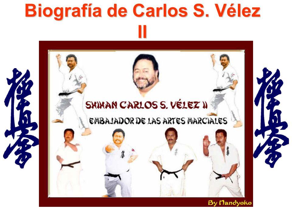 Biografía de Carlos S. Vélez II